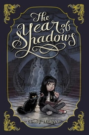 The Year of Shadows ebook by Claire Legrand,Karl Kwasny