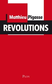 Révolutions ebook by Matthieu PIGASSE