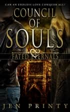 Council of Souls ebook by Jen Printy