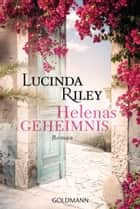 Helenas Geheimnis - Roman ebook by