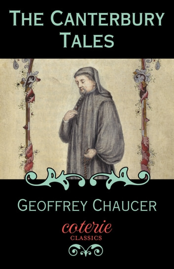 an analysis of the literature relationships in canterbury tales by geoffrey chaucer Tales of the murder of children by jews were frequent in the middle ages, being probably designed to keep up the bitter feeling of the christians against the jews.