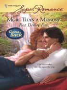 More Than a Memory eBook by Roz Denny Fox