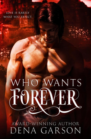 Who Wants Forever - Emerald Isle Enchantment ebook by Dena Garson