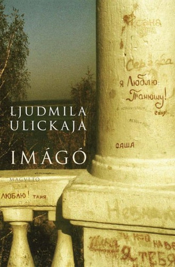 Imágó ebook by Ljudmila Ulickaja