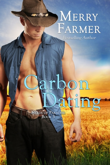 Carbon Dating ebook by Merry Farmer