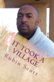 It Took a Village ebook by Rubin Scott,Alma Buenavista