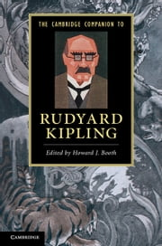 The Cambridge Companion to Rudyard Kipling ebook by Dr Howard J. Booth