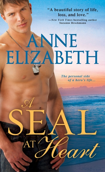 A SEAL at Heart ebook by Anne Elizabeth