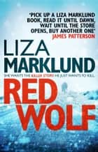 Red Wolf ebook by Liza Marklund