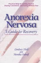 Anorexia Nervosa ebook by Lindsey Hall,Monika Ostroff