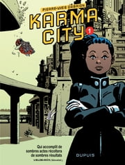 Karma City – Chapitre 1 ebook by Pierre-Yves Gabrion