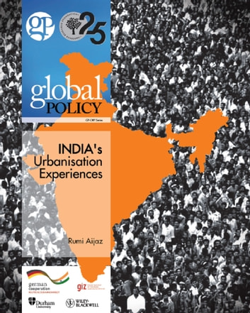 India's Urbanisation Experiences ebook by Global Policy