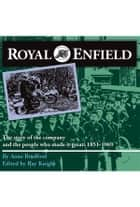 Royal Enfield ebook by Anne Bradford