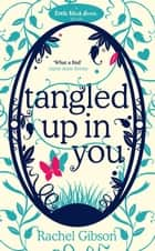 Tangled up in You ebook by Rachel Gibson