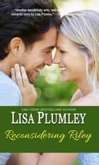 Reconsidering Riley ebook by Lisa Plumley