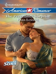 The Pregnancy Surprise ebook by Kara Lennox