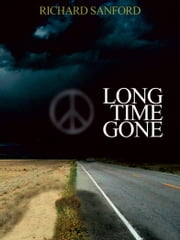 Long Time Gone ebook by Richard Sanford