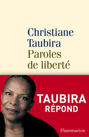 Paroles de liberté ebook by Christiane Taubira