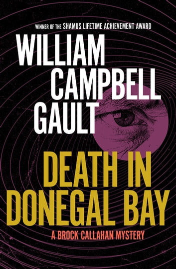 Death in Donegal Bay - A Brock Callahan Mystery ebook by William Campbell Gault
