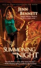 Summoning the Night ebook by Jenn Bennett