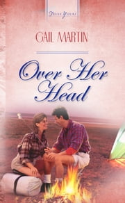 Over Her Head ebook by Gail Gaymer Martin