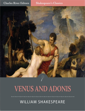 Venus And Adonis Illustrated Edition Ebook By William Shakespeare