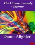 The Divine Comedy - Inferno ebook by eBooksLib