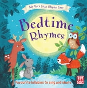 My Very First Rhyme Time: Bedtime Rhymes