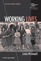 Working Lives ebook by Linda McDowell