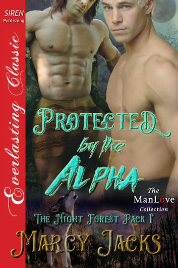 Protected by the Alpha ebook by Marcy Jacks