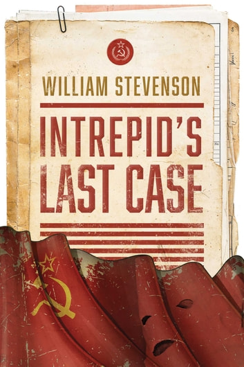 Intrepid's Last Case 電子書籍 by William Stevenson