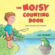 The Noisy Counting Book ebook by Susan Schade,Jon Buller
