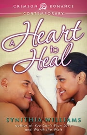 A Heart to Heal ebook by Synithia Williams