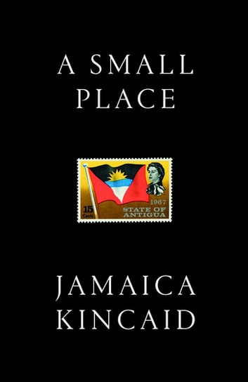 A Small Place ebook by Jamaica Kincaid