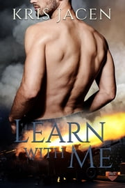 Learn with Me ebook by Kris Jacen
