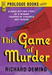 This Game of Murder ebook by Richard Deming