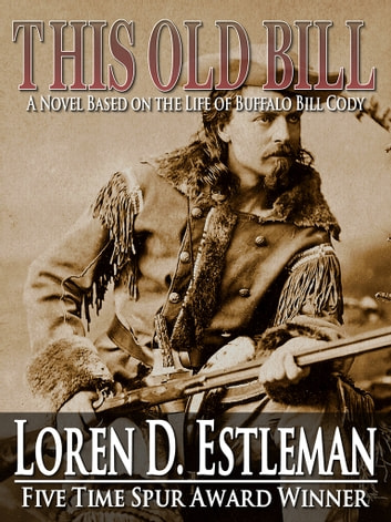This Old Bill ebook by Loren Estleman