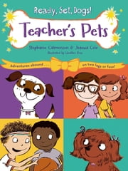 Teacher's Pets ebook by Stephanie Calmenson,Joanna Cole,Heather Ross