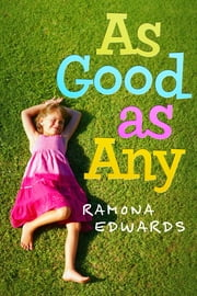 As Good as Any ebook by Ramona Edwards