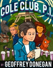 Cole Club, P.I. ebook by Geoffrey Donegan