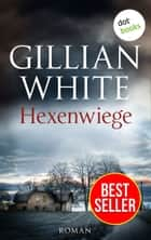 Hexenwiege - Roman ebook by Gillian White