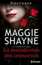 La malédiction des immortels - Série Children of Twilight, vol. 2 ebook by Maggie Shayne