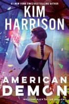 American Demon ebook by Kim Harrison