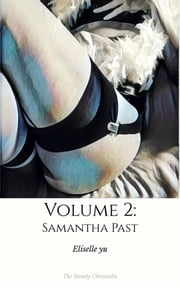 From Samantha Past ebook by Eliselle Yu