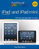 Teach Yourself VISUALLY iPad 4th Generation and iPad mini ebook by Hart-Davis