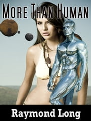 More Than Human ebook by Raymond Long