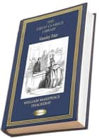 Vanity Fair - A Novel Without a Hero 電子書 by William Makepeace Thackeray
