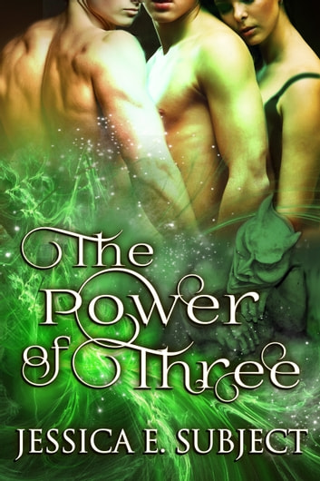 The Power of Three ebook by Jessica E. Subject
