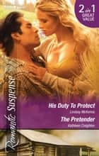 His Duty To Protect/The Pretender ebook by Lindsay McKenna