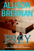 The Prey ebook by Allison Brennan